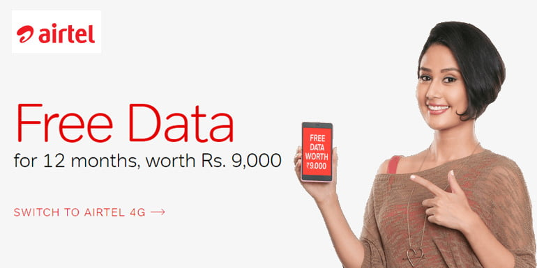 Switch to Airtel 4G and Get Free Data for 12 Months, but there is a catch