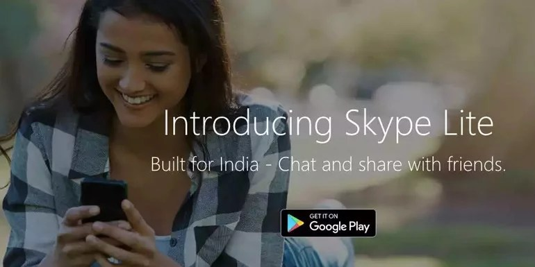 Microsoft launches Skype Lite that works even on 2G network