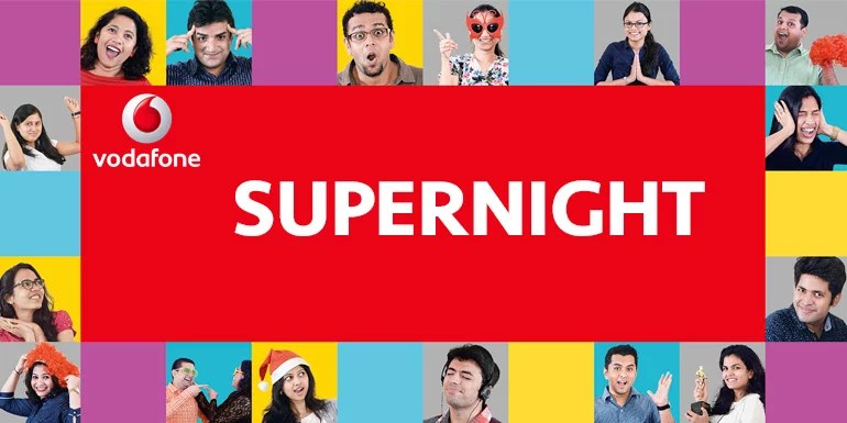 Vodafone India launches SuperNight Pack - Unlimited 4G/3G data at Rs 6 per hour