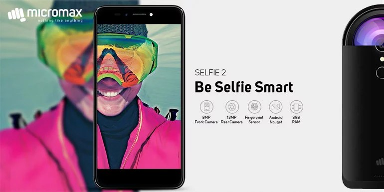 Micromax Selfie 2 unveiled with 8MP selfie camera + LED Flash and 4G VoLTE