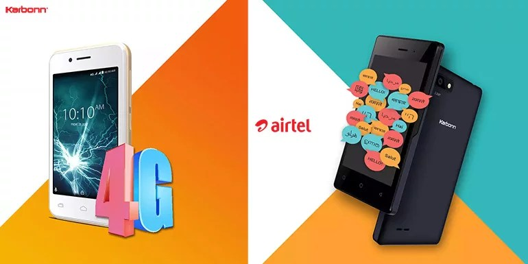 Airtel adds Karbonn A41 Power and A1 Indian to its 4G 'Mera Pehla Smartphone' Initiative