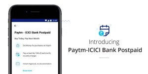 Paytm-ICICI Bank Postpaid To Offer Instant Digital Loans