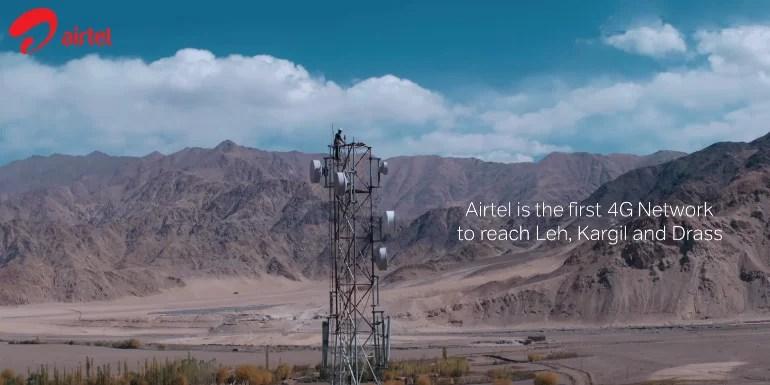 Airtel opens its 4G network in Ladakh region - Kargil, Leh and Drass