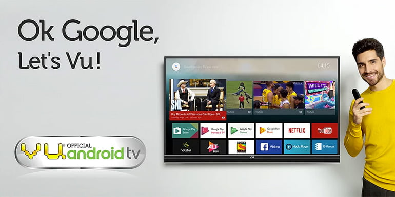 Vu 4K Android TVs with built-in Chromecast