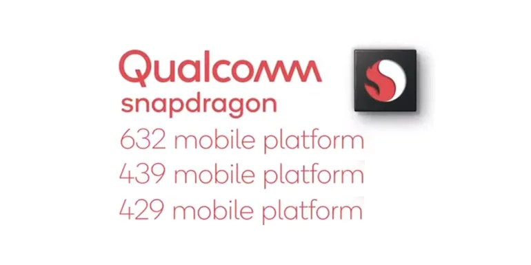 Qualcomm expands its Mid-Tiers with Snapdragon 632, 439 and 429 Mobile Platforms