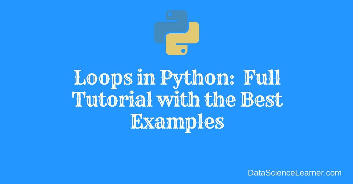 Loops in Python_ Full Tutorial with the Best Examples