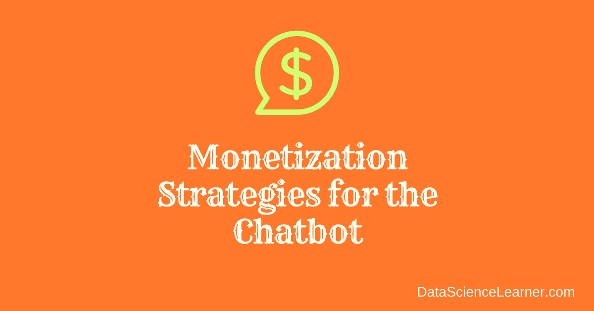 Monetization Strategies for the Chatbot featured image