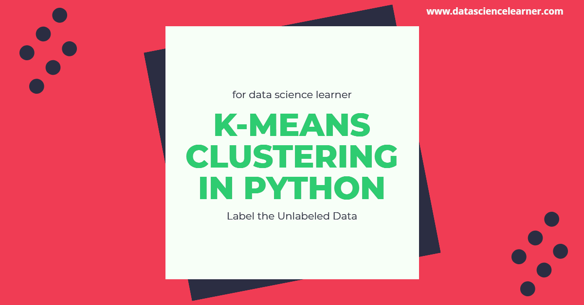 K Means Clustering in Python : Label the Unlabeled Data