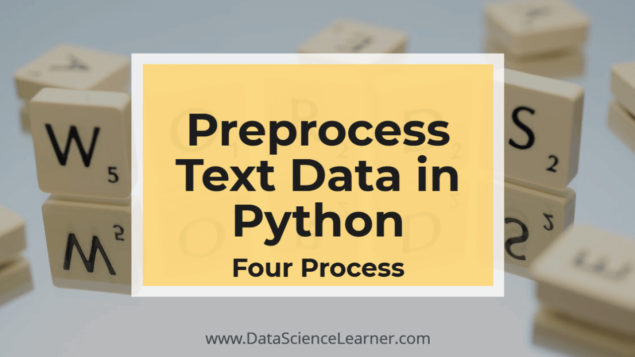 How to Preprocess Text Data in Python ? 4 Processes