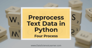 How to Preprocess Text Data in Python