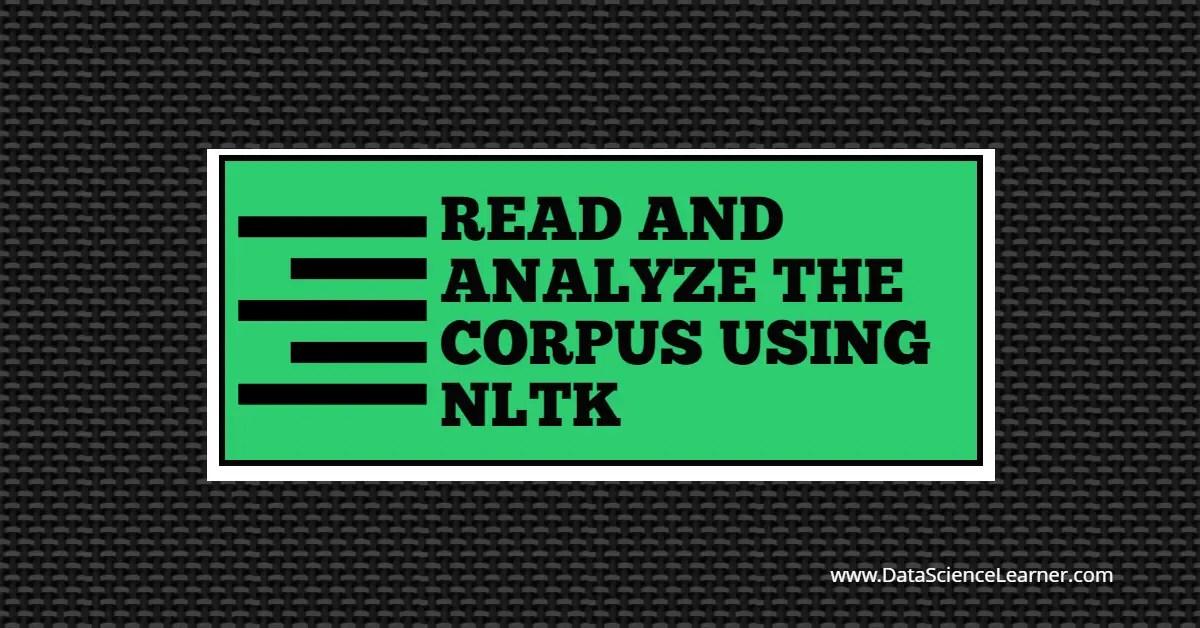 Read and Analyze The Corpus using NLTK