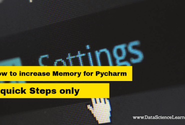 How to increase Memory for Pycharm