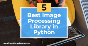 Best Image Processing Library in Python