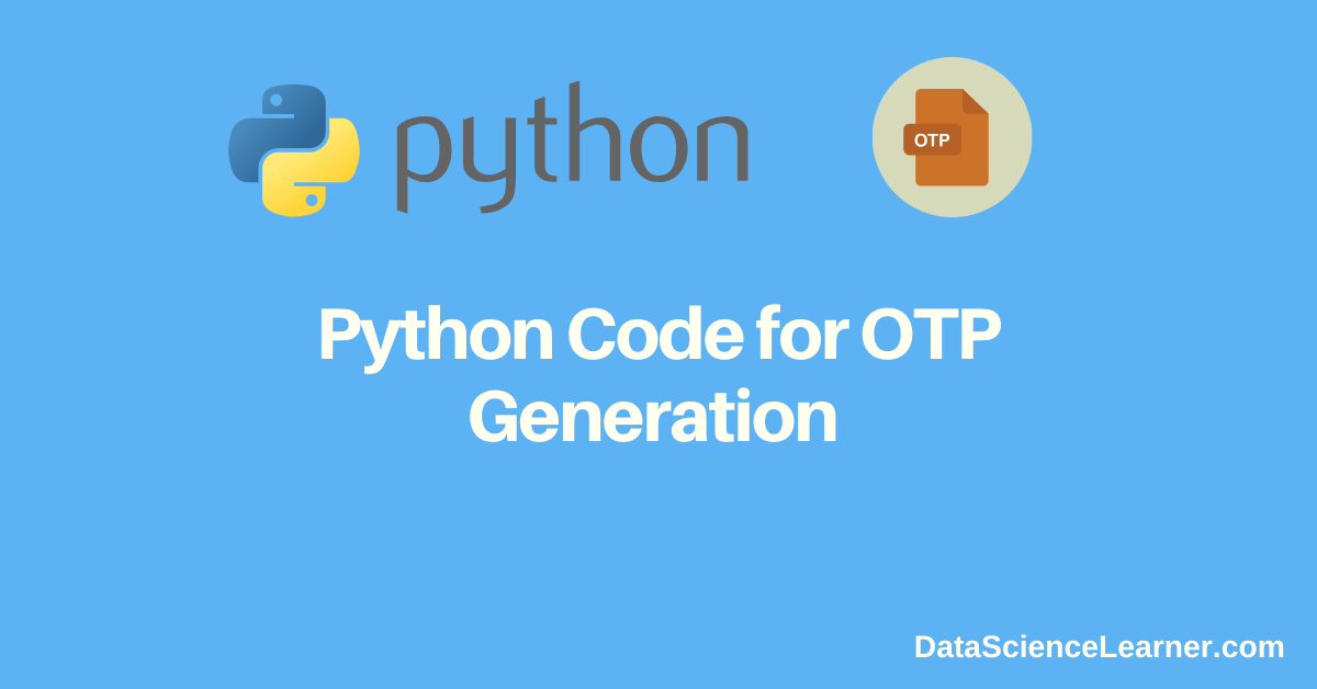 Python code for OTP Generation