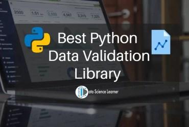 Best Python Data Validation Library
