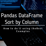 Pandas Sort by Column Featured Image