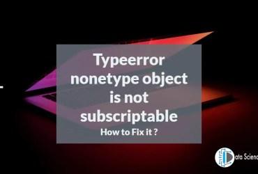 Typeerror nonetype object is not subscriptable