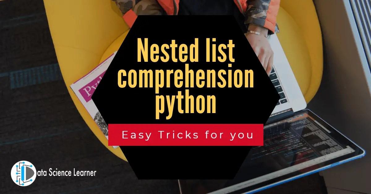 Nested list comprehension python