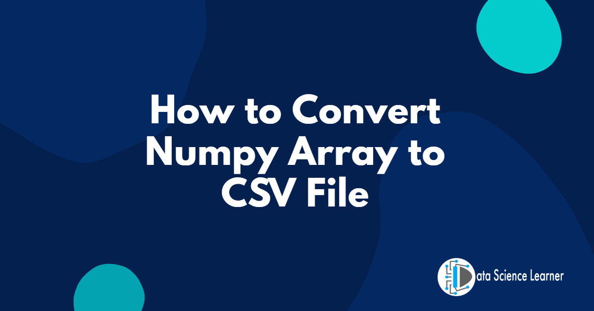 Numpy Array to CSV File featured image