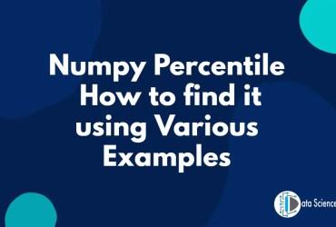 Numpy Percentile using Various Examples