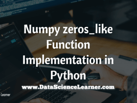 Numpy zeros_like Function Implementation in Python