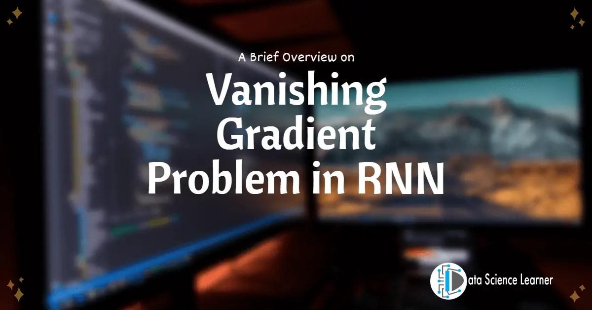 Vanishing Gradient Problem in RNN