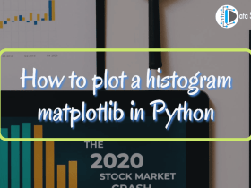 How to plot a histogram matplotlib in Python