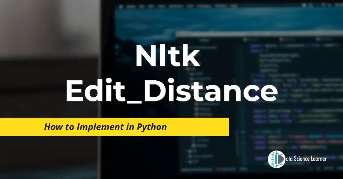 Nltk Edit_Distance featured image