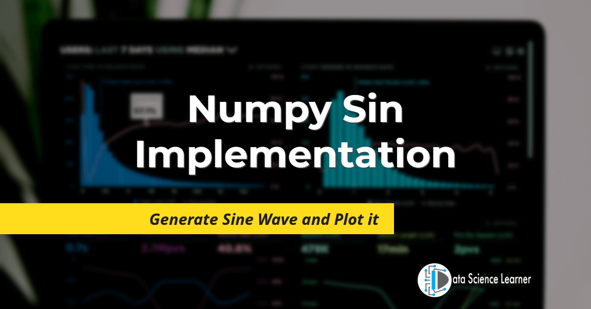 Numpy Sin Implementation