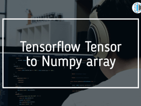 Tensorflow Tensor to Numpy array