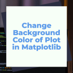 Matplotlib Background color featured image