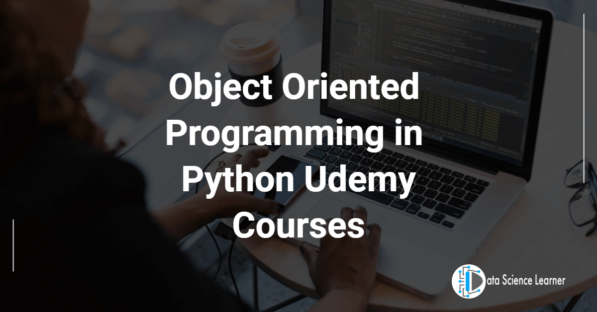 Object Oriented Programming in Python Udemy Courses