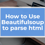 implement Beautifulsoup html parser