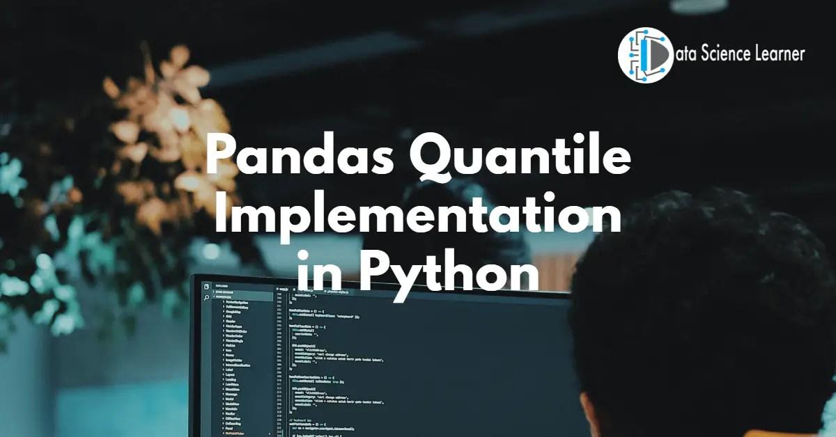 Pandas Quantile Implementation in Python