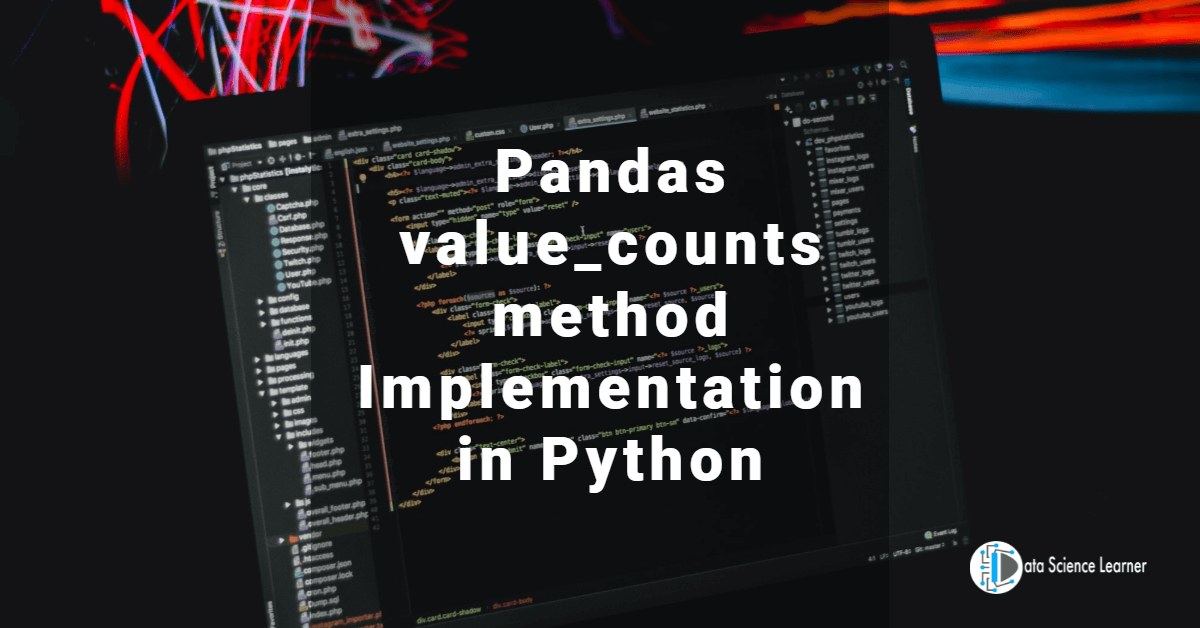 Pandas value_counts method Implementation in Python