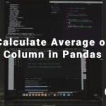 Calculate Average of Column in Pandas