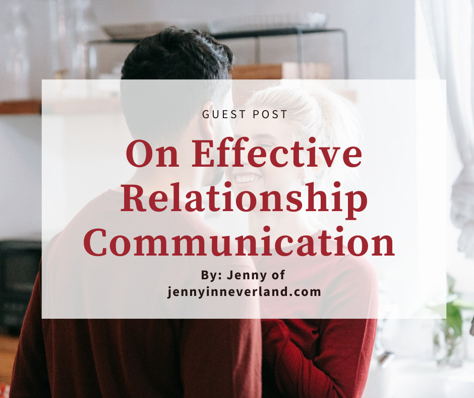 Guest post on how to have more effective communication in relationships