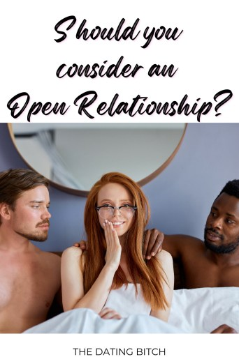 Should You consider an open relationship? Pin this for later