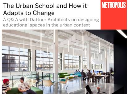 Metropolis Magazine – The Urban School & How it Adapts to Change