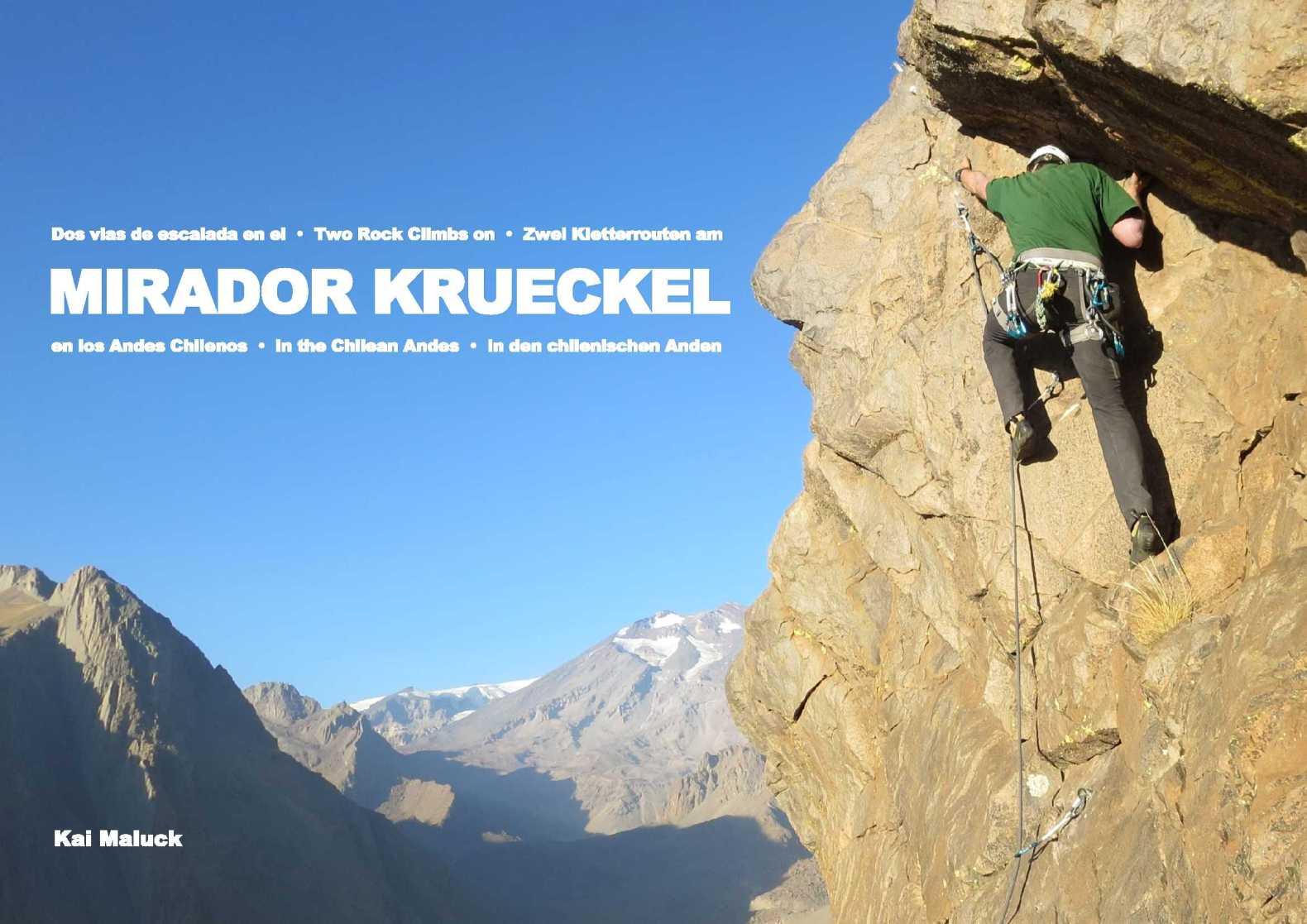 Nueva Ruta de Escalada en Lo Valdés – Mirador de Krueckel