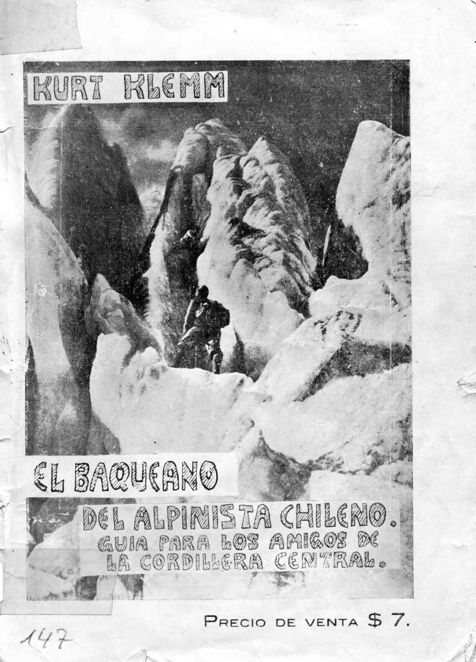 El Baqueano del Alpinista Chileno – Primera Guía de Montaña publicada en Chile en 1934