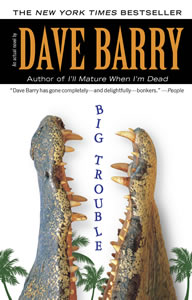 Jacket image, Big Trouble by Dave Barry
