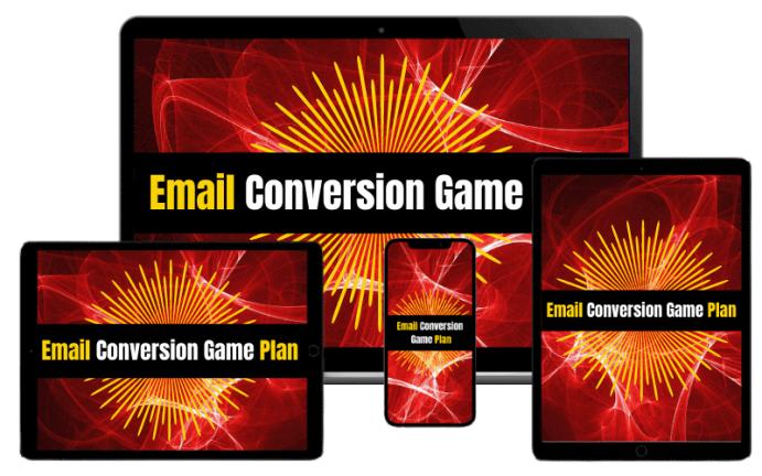 Email Conversion Game Plan