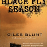 Black Fly Season giles blunt