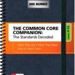 Common Core Companion, 9-12, Jim Burke