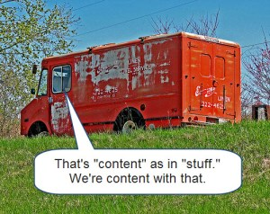 "Or as in ""we're gonna stuff you with content."""