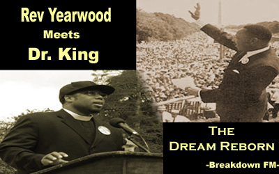 The Dream Reborn   Rev Yearwood Meets Dr King | Hip-Hop and