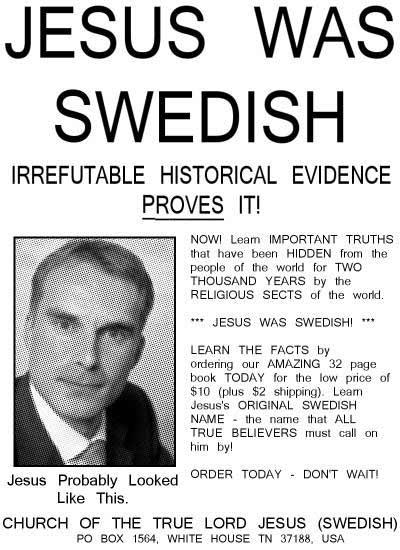 Jesus was Swedish!