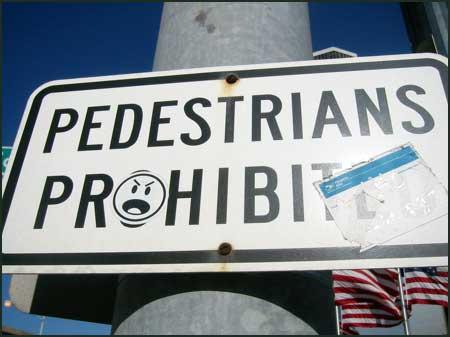 PEDESTRIANS PR:-)HIBITED