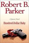 Hundred-Dollar Baby (Spenser, #34)